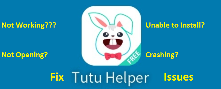 Tutu Helper App APK Download for PC/Laptop : Windows XP 7 8 1