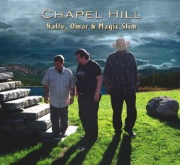 Chapel Hill - Nalle, Omar & Magic Slim